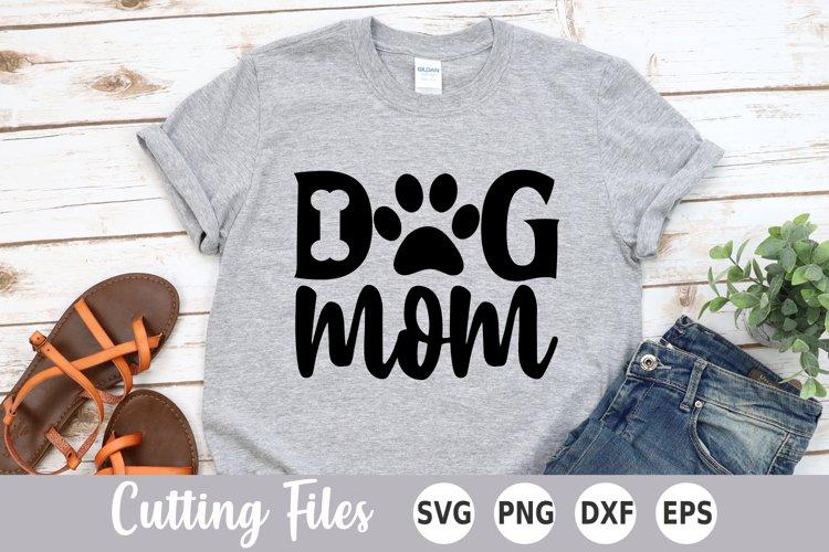 Dog Mom SVG   Dog Lover SVG example image 1