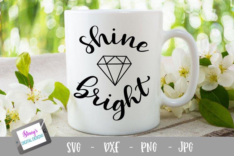 Shine bright SVG with diamond - Inspirational SVG design