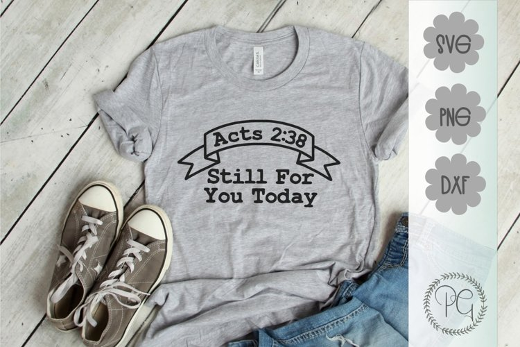 Acts 238 Still For You Today SVG DXF PNG