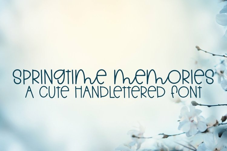 Web Font Springtime Memories - A Cute Hand-Lettered Font example image 1