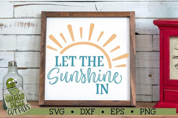 Let the Sunshine In SVG Cut File