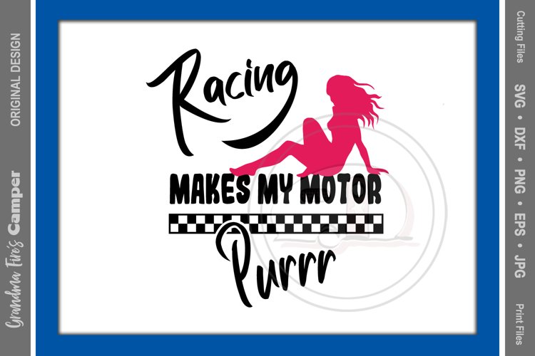 Racing SVG, Racing Makes My Motor Purr example image 1