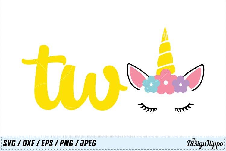 Unicorn SVG, Two SVG, 2nd Birthday SVG, Birthday SVG, Cricut