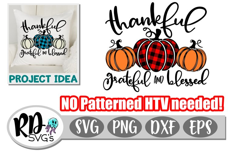 Thankful Grateful Blessed - A Thankgiving Cricut Cut File example image 1