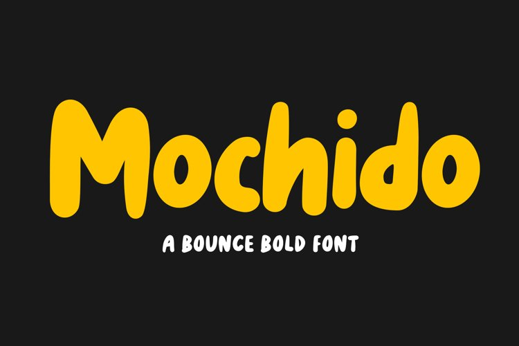 Mochido - Bounce and Bold Font example image 1
