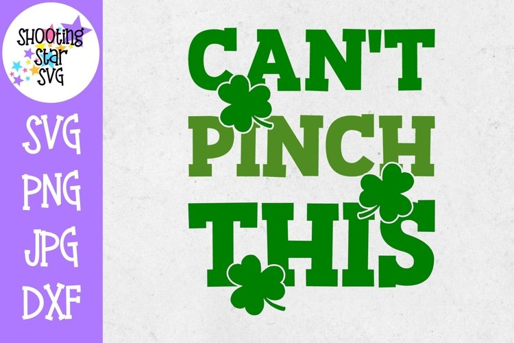 Cant Pinch This SVG - St. Patricks Day SVG