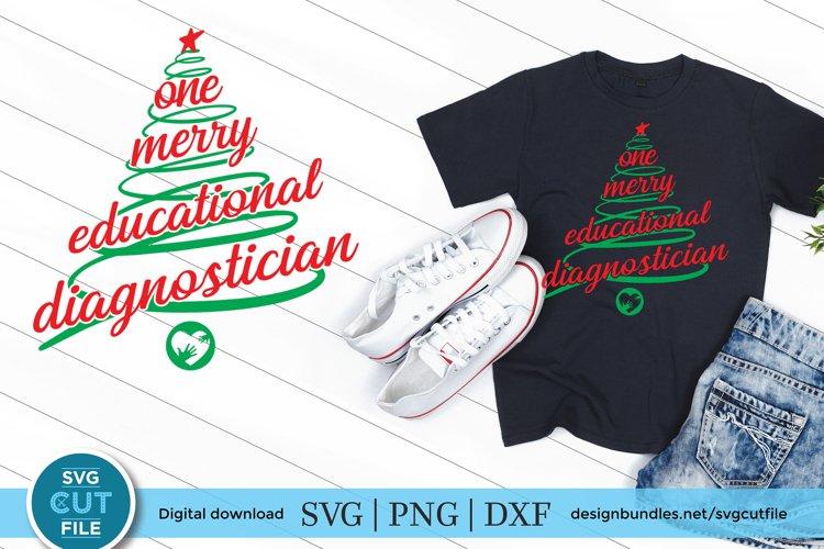 Christmas Educational Diagnostician - Educational Diag svg example image 1