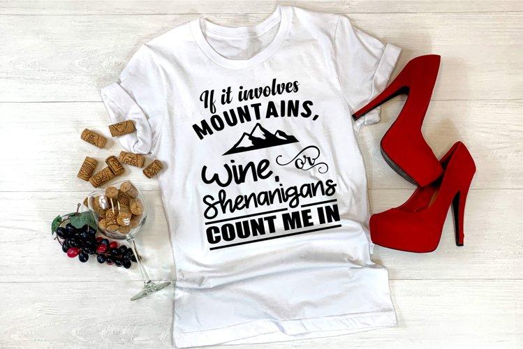 Wine svg, Mountains svg, Shenanigans Svg, Mountains svg