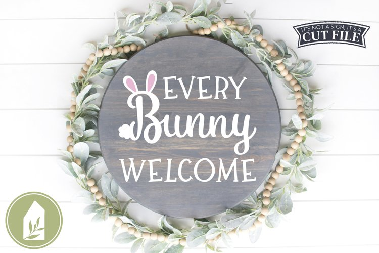 Front Door Easter Sign SVG, Every Bunny Welcome SVG example image 1