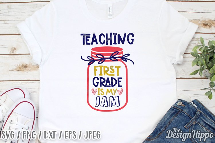 Teaching First Grade Is My Jam SVG DXF PNG Cricut Cut Files example image 1