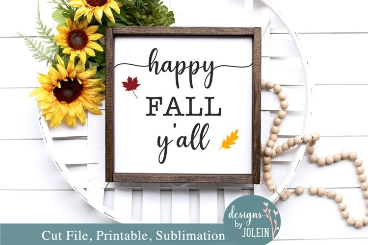 Happy Fall Y'all - SVG, JPEG, PNG, Sublimation, Printable example image 1