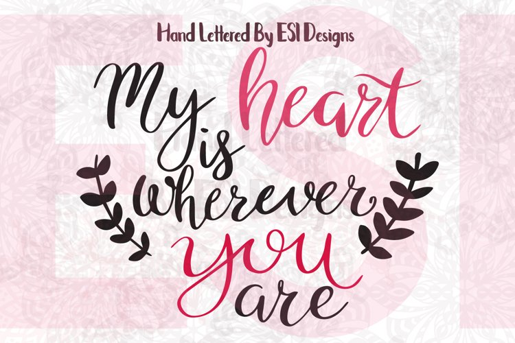 My Heart is Wherever You Are Quote. example image 1