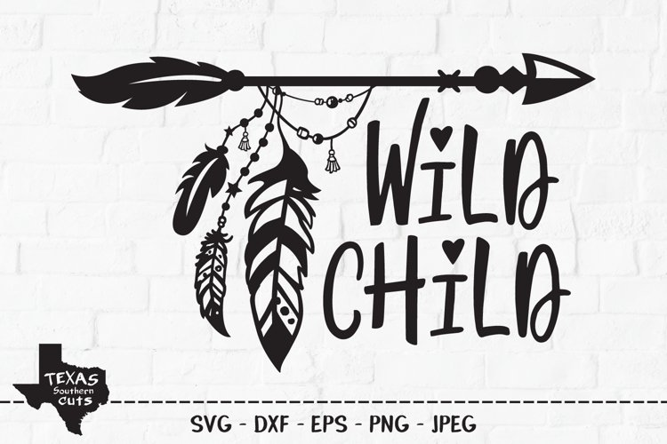 Wild Child SVG, Cut File, Tribal Arrow, Hippie Feathers example image 1