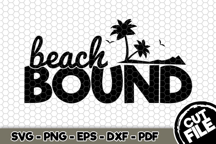 Beach Bound - SVG Cut File n214 example image 1