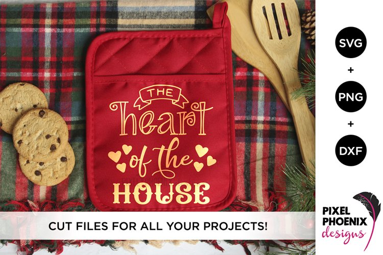 Heart of the House - Kitchen SVG example image 1