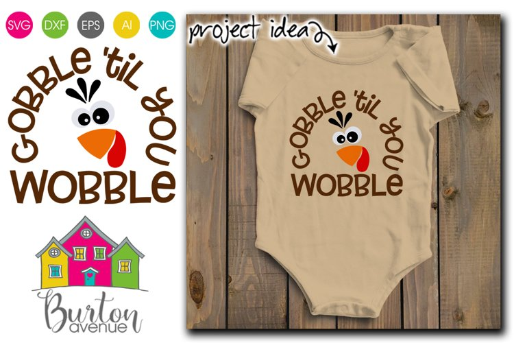 Gobble 'til you Wobble SVG File example image 1