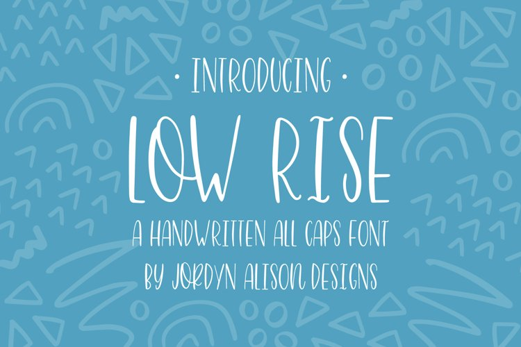 Low Rise, Skinny Hand Lettered All Caps Sans Serif Font