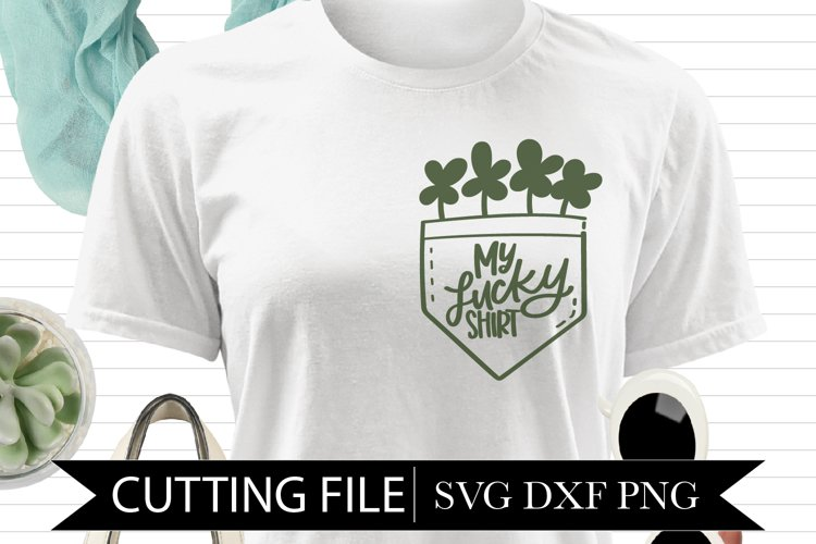 My Lucky Shirt - 4 Leaf Clovers - Hand Lettered SVG example image 1