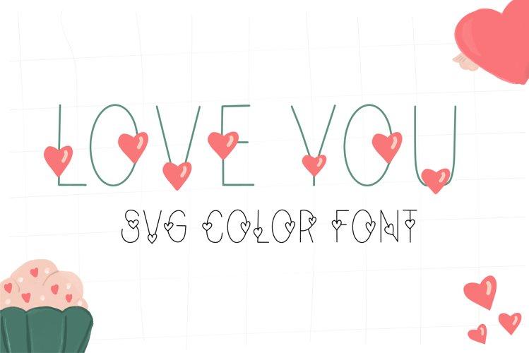 Love Valentines svg color font