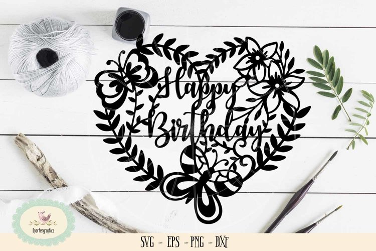 Happy birthday paper cut SVG PNG cake topper paper cut