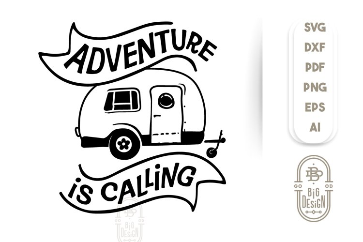 Camping SVG - Adventure Is Calling SVG File example image 1
