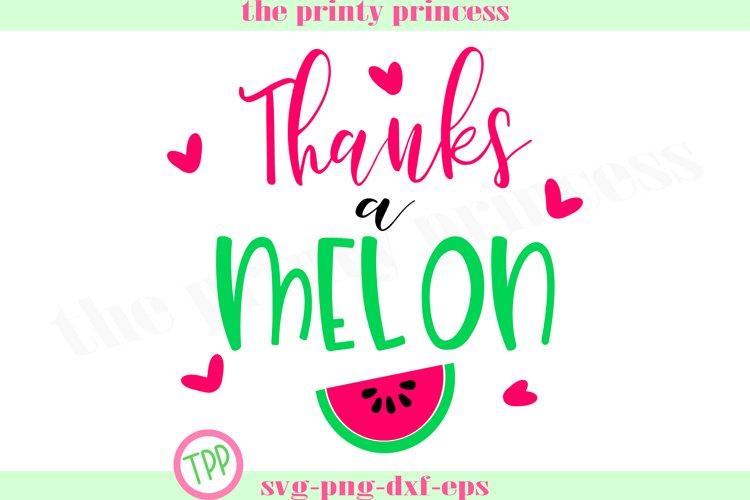 Thanks a Melon svg, Watermelon svg, Melon Thank you example image 1