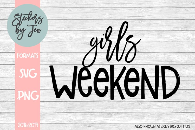 Girls weekend svg cut file example image 1
