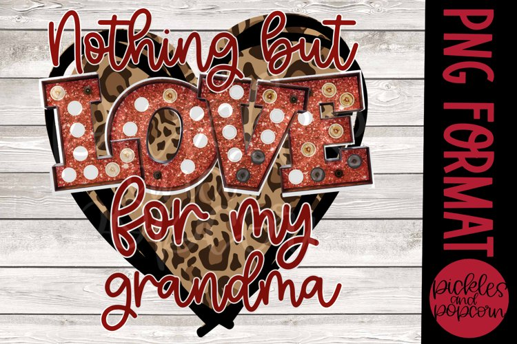 Nothing But Love For My Grandma - Leopard Heart example image 1