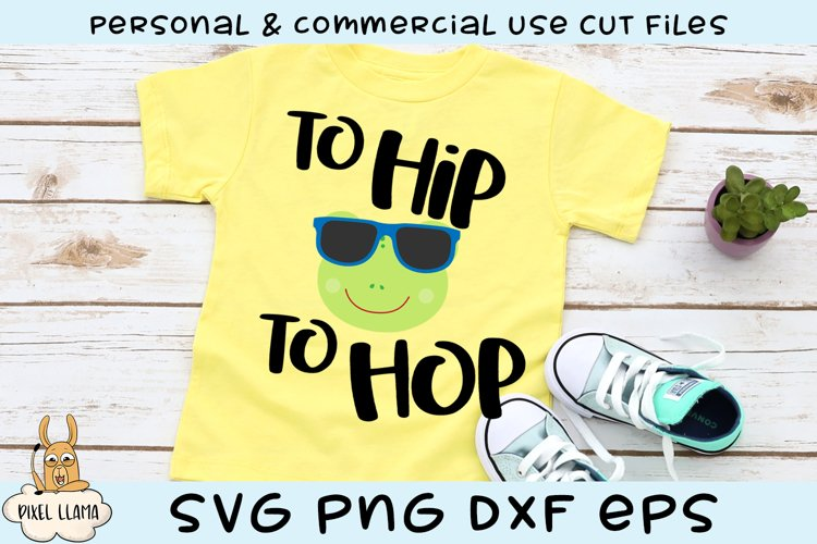 To Hip To Hop Easter Frog SVG