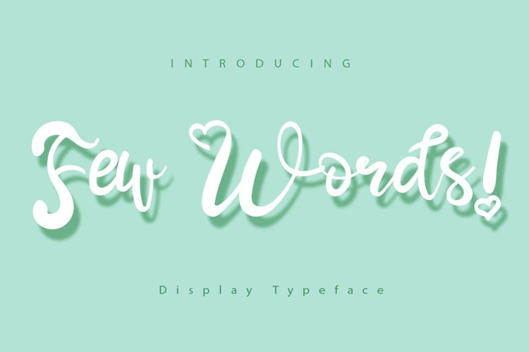 Few Words | A Display Typeface example image 1