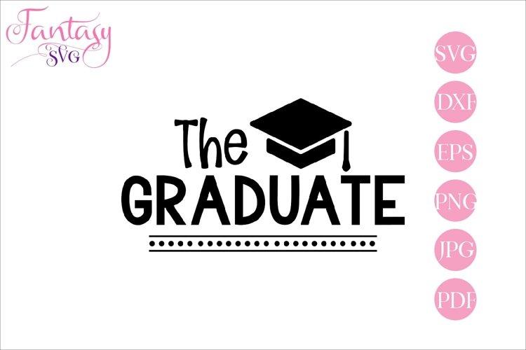 The graduate - graduation svg cut files