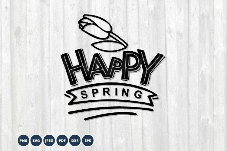 Happy Spring SVG. Spring Sign SVG. Floral Spring example image 1