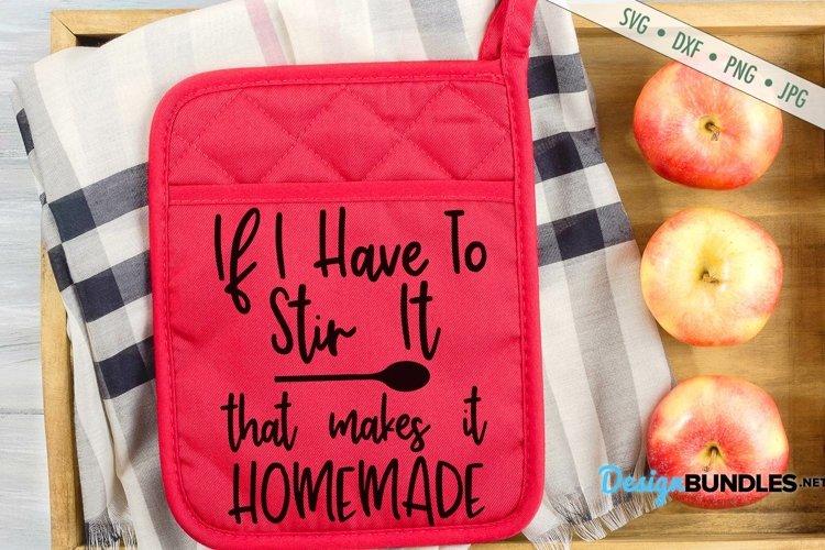 Kitchen SVG | If I Stir Its Homemade SVG | Funny SVG example image 1