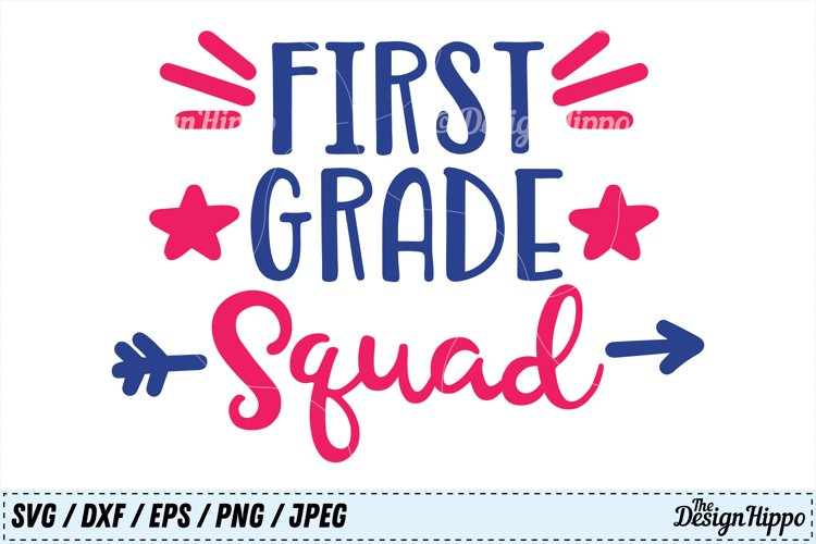 First Grade Squad SVG, Teacher PNG, School DXF, 1st Grade example image 1