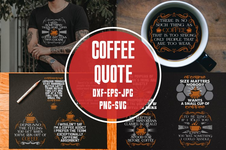 Coffee Quotes SVG Cricut Vol2 example image 1
