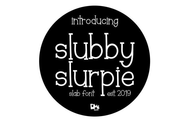 Slubby Slurpie - Stylish Slab Font example image 1