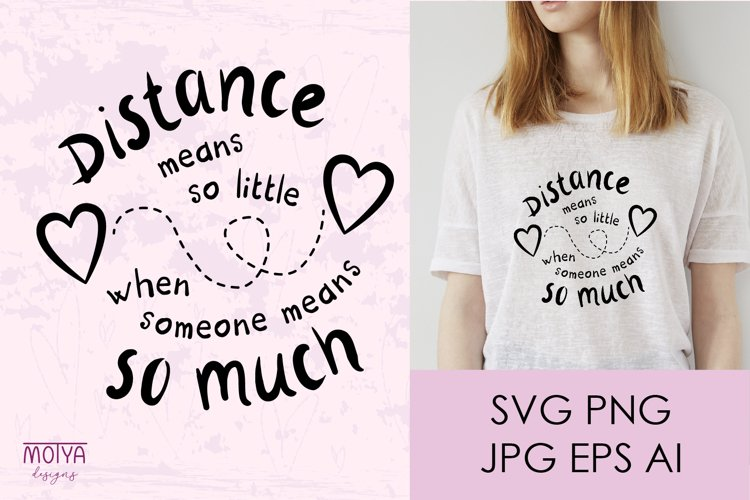 Valentines day svg, long distance relationship example image 1