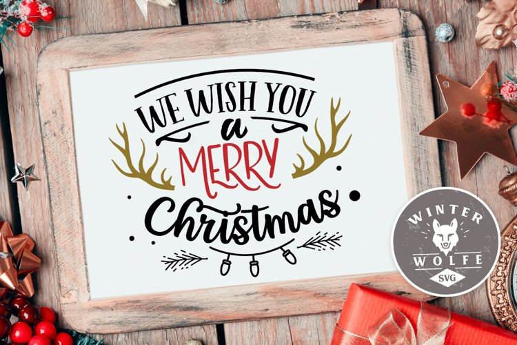 We wish you a merry Christmas SVG EPS DXF PNG example image 1