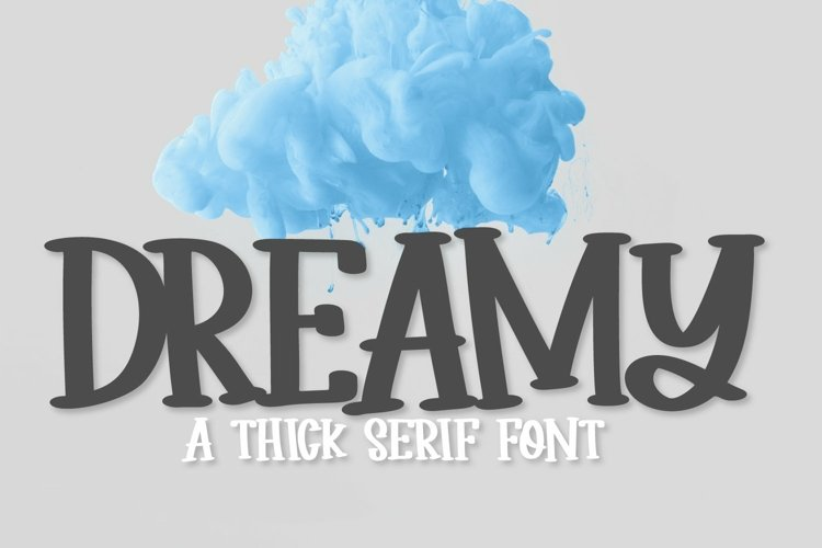 Web Font Dreamy - A Thick Clean Serif example image 1