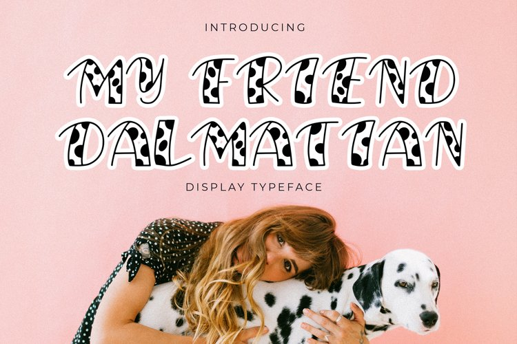 My Friend Dalmatian Display Font example image 1