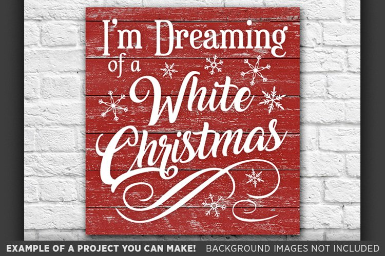 I'm Dreaming of a White Christmas SVG - 47 example image 1