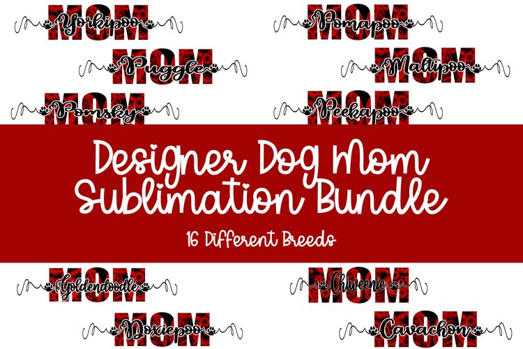 Designer Dog Mom Sublimation Bundle Red Black Design example image 1