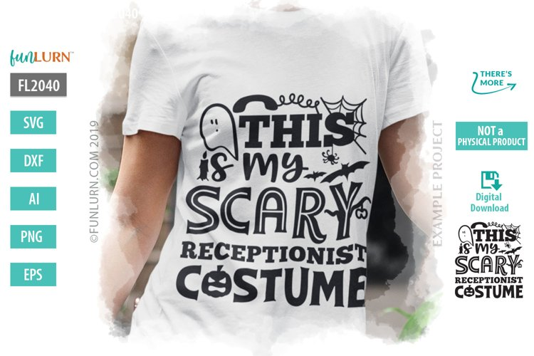 This is My Scary Receptionist Costume SVG Cut File example image 1
