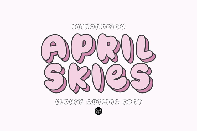APRIL SKIES Fluffy Layered Font