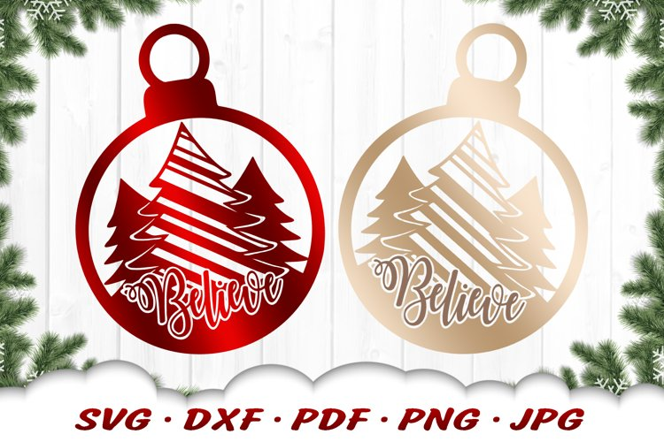 Believe Christmas Tree Ornament SVG DXF Cut Files example image 1