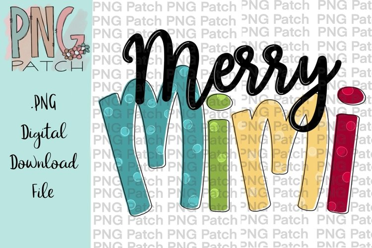 Merry Mimi Grandmother Christmas Sublimation Design example image 1