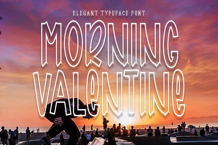 Morning Valentine - Elegant Typeface Font example image 1