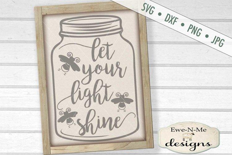 Let Your Light Shine Mason Jar SVG DXF Cut File