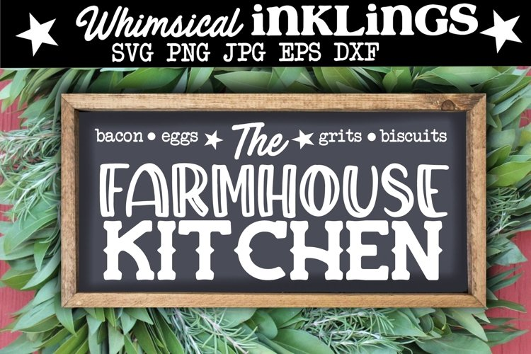 The Farmhouse Kitchen SVG example image 1
