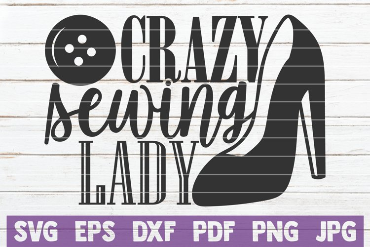 Crazy Sewing Lady SVG Cut File example image 1